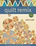 Quilt Remix, Emily Cier, 1571209603