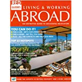 Living and Working Abroad: The Definitive Guide To Successful Relocation