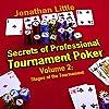 Secrets of Professional Tournament Poker, Volume 2