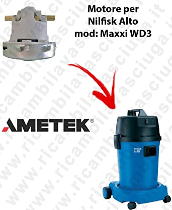 MAXXI WD3 motor Ameteken succión para aspiradora Nilfisk Alto ...
