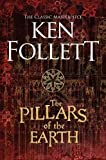 Book cover from The Pillars of the Earth (The Kingsbridge Novels) by Ken Follett