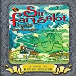 Sir Fartsalot Hunts the Booger | Kevin Bolger