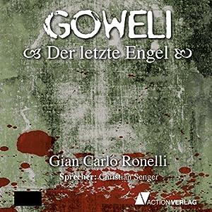 Der letzte Engel (Goweli 1) Hörbuch