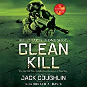 Clean Kill: A Sniper Novel, Book 3 | Jack Coughlin, Donald A. Davis