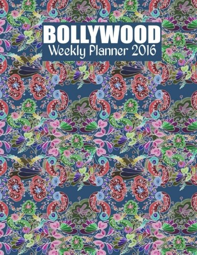 Download Bollywood Weekly Planner 2016: 16-month Engagement Calendar, Diary and Planner pdf epub