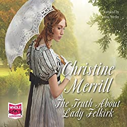 The Truth About Lady Felkirk
