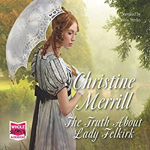 The Truth About Lady Felkirk Audiobook