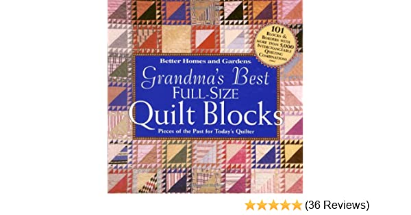 Grandmas best full size quilt blocks better homes and gardens grandmas best full size quilt blocks better homes and gardens books carol dahlstrom 0014005212658 amazon books fandeluxe Choice Image