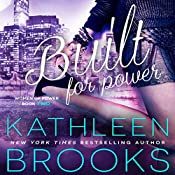 Built for Power: Women of Power, Book 2 | Kathleen Brooks