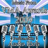 Music From: VMA Awards 2009