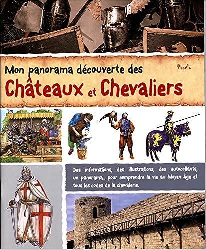 En ligne téléchargement Mon panorama découverte des châteaux et chevaliers pdf ebook