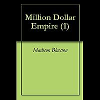 Million Dollar Empire (1) (English Edition)