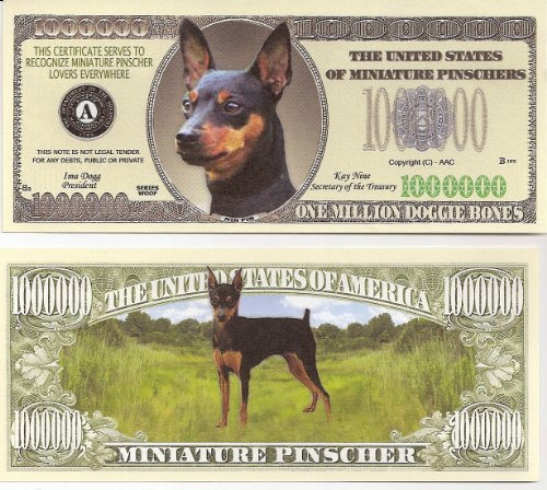 Pinscher Miniature (Miniature Pinscher $Million Dollar$ Novelty Bill Collectible)