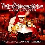 Die Weihnachtsgeschichte | Charles Dickens