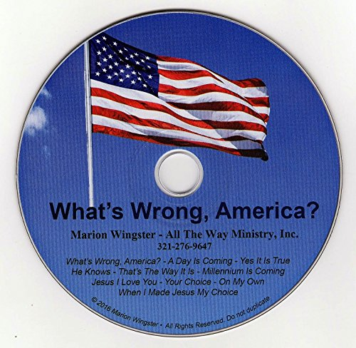 Marion Wingster, What's Wrong, America? music cd