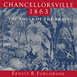 Front cover for the book Chancellorsville 1863: The Souls of the Brave by Ernest B. Furgurson