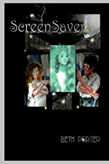 ScreenSaver! Paperback