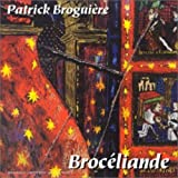 Broceliande by Patrick Broguiere