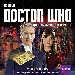 Das Haus (Doctor Who: Die Dynastie der Winter 2)