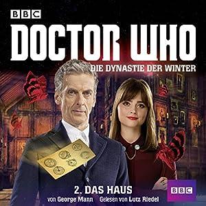 Das Haus (Doctor Who: Die Dynastie der Winter 2) Hörbuch