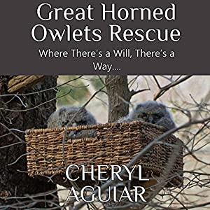 Great Horned Owlets Rescue Audiobook