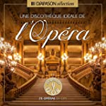 Une Discotheque Ideale De L'Opera