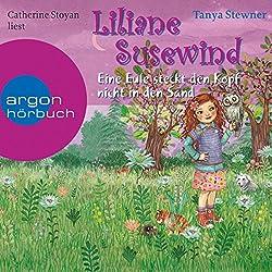 Eine Eule steckt den Kopf nicht in den Sand (Liliane Susewind 11)