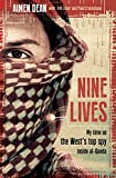Image of Nine Lives: My time as the West's top spy inside al-Qaeda