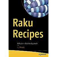 Raku Recipes: A Problem-Solution Approach
