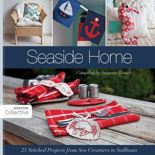 Seaside Home: 25 Stitched Projects from Sea Creatures to Sailboats (Design (Fish Applique Pattern)