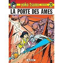 Yoko Tsuno 21 Porte des Ames La