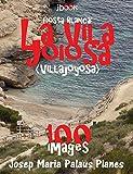 Costa Blanca: La Vila Joiosa (100 images)