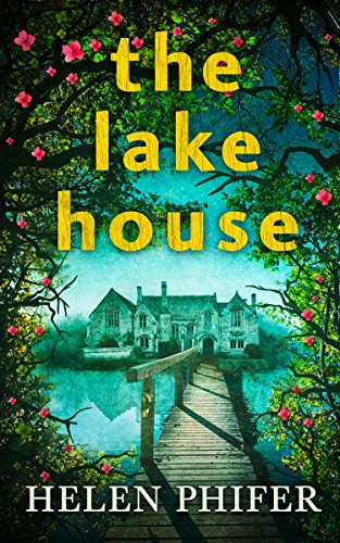 The Lake House (The Annie Graham crime series, Book 4)