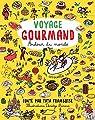 Voyage gourmand par Paccoud