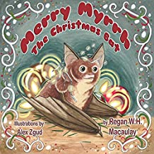 Merry Myrrh, the Christmas Bat