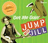 Jump with Jill Elementary CD - Get Me Goin'