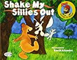 : Shake My Sillies Out (Raffi Songs to Read)