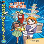 The Fishy Fountain: A Mystery with Multiplication and Division | Melinda Thielbar