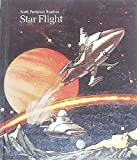 Star Flight, Richard G. Smith and Robert J. Tierney, 0673148157