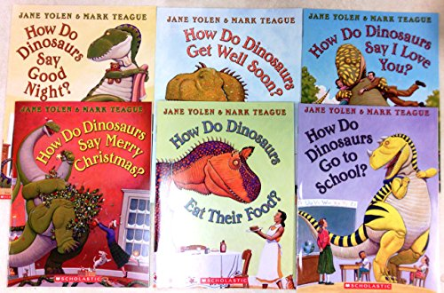 How Do Dinosaurs Set of 6 Books: Say Merry Christmas, Say Good Night, Get Well Soon, Eat Their Food, Says I Love You, Go to School