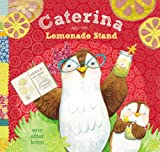 Caterina and the Lemonade Stand, Erin Eitter Kono, 0803739036
