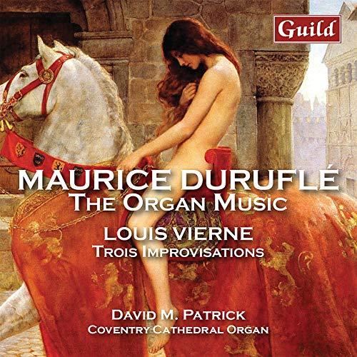 Duruflé & Vierne: Organ Works