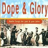 Dope & Glory