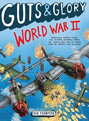 Guts & Glory: World War II by [Thompson, Ben]