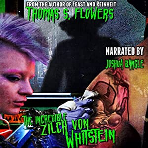 The Incredible Zilch von Whitstein Audiobook