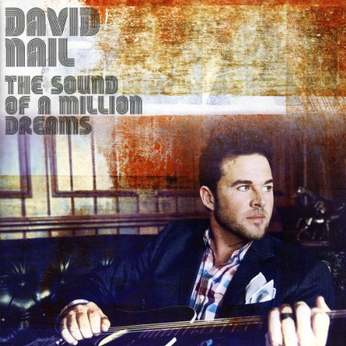 The Sound of A Million - David Nail