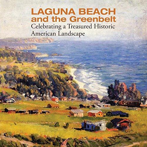 Download Laguna Beach and the Greenbelt: Celebrating a Treasured Historical American Landscape pdf