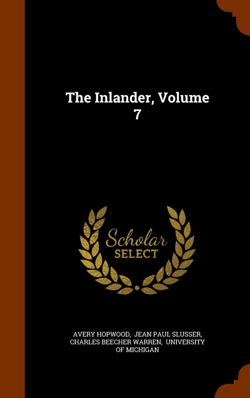 Download The Inlander, Volume 7 pdf epub