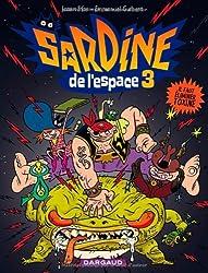 Sardine de l'espace - tome 3 - Il faut éliminer Toxine