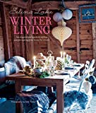 Selina Lake Winter Living: An inspirational guide to styling and decorating your home for winter